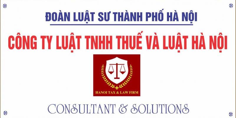Công ty Luật TNHH Thuế và Luật Hà Nội (Hanoi Tax & Law Firm)